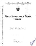 Planes y programas para la educación comercial