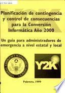 Planificación de contingencia y control de consecuencias para la conversión informática año 2000