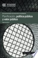 Planificación, política pública y valor público
