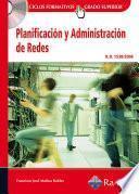 Planificación y Administración de Redes (GRADO SUP.)