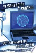 Planificación y control del entrenamiento en fútbol