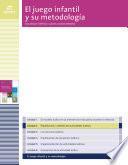 Planificación y diseño de actividades lúdicas (El juego infantil y su metodología)