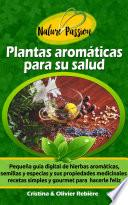 Plantas aromáticas para su salud