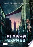 Plasma exprés