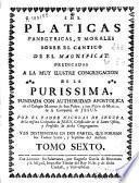 Platicas panegyricas, y morales sobre el Cantico de el Magnificat