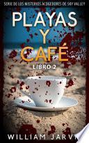 Playas y Café