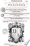 Poblacion general de España, sus trofeos, blasones y conquistas heroycas... por Rodrigo Mendez Silva,...