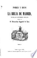 Pobres y ricos ó la bruja de Madrid