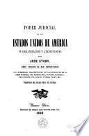 Poder Judicial de los Estados Unidos de América su organizacion y atribuciones