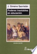Poderes inestables en educación