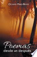 Poemas desde un después