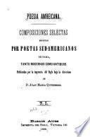 Poesia amreicana [sic] Composiciones selectas escritas por poetas sud-americanos de fama