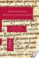 Poesía manuscrita. Manual de investigadores