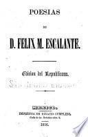 Poesías de D. Felix M. Escalante