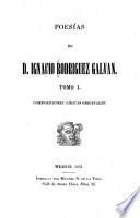 Poesías de d. Ignacio Rodriguez Galvan
