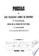 Poesias de Don Francisco Gomez de Quevedo y Villegas
