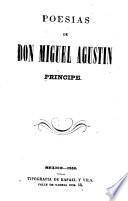 Poesias de Don Miguel Agustin Principe