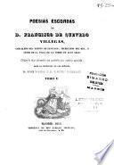 Poesías escojidas de D. Francisco de Quevedo Villegas ...