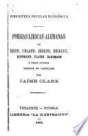 Poesías líricas alemanas de Heine, Uhland, Zedlitz, Rückert, Hoffmann, Platen, Hartmann y otros autores