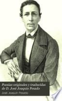 Poesias originales y traducidas de d. José Joaquin Pesado