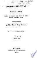 Poesías selectas castellanas, desde el tiempo de Juan de Mena hasta nuestros dias