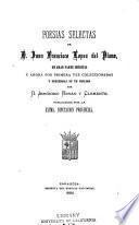 Poesías selectas de D. Juan Francisco Lopez del Plano