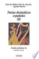Poetas dramáticos españoles II