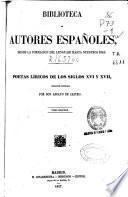 Poetas líricos de los siglos XVI y XVII: (1857. CX, 600 p.)