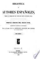Poetas liricos del siglo XVIII. Coleccion formada e ilustrada por Leopoldo Augusto de Cueto ; tomo 1