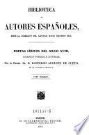Poetas liricos del siglo XVIII. Coleccion formada e ilustrada por Leopoldo Augusto de Cueto ; tomo 3