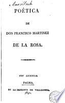 Poética de don Francisco Martinez de la Rosa