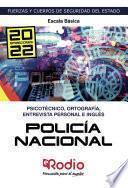 Policía Nacional. Escala Básica. Psicotécnico, Ortografía, Entrevista Personal e Inglés