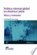 Política criminal global en América Latina
