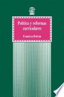 Política y reformas curriculares