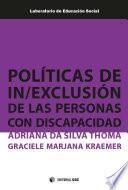 Políticas de in/exclusión de las personas con discapacidad