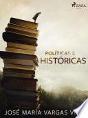 Políticas e históricas