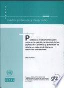 Políticas e Instrumentos para Mejorar la Gestión Ambiental en las Pymes en Colombia y Promover su Oferta en Materia de Bienes y Servicios Ambientales