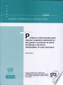 Políticas e instrumentos para mejorar la gestíon ambiental en las pymes y promover la oferta de bienes y servicios ambientales