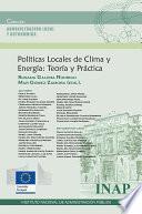 Politicas Locales de Clima y Energia: Teoría y Práctica
