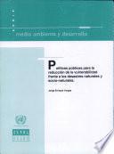 Políticas públicas para la reducción de la vulnerabilidad frente a los desastres naturales y socio-naturales