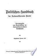 Politisches Handbuch der Nationalliberalen Partei. Herausgegeben von Centralbüro der Nationalliberalen Partei Deutschlands. Ubgefchloffen Dezember 1907