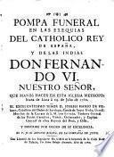 Pompa funeral en las exequias del Rey Fernando VI. en esta Iglesia Metropolitana de Lima, Julio 1760