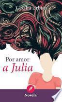 Por amor a Julia