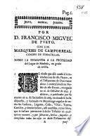 Por D. Francisco Miguel de Pueyo con los Marqueses de Camporreal, condes de Cobatillas sobre la demanda a la propiedad del Lugar de Marlosa, en grado de revista