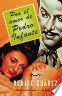 Por el amor de Pedro Infante