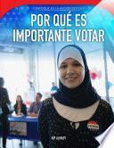 Por qué es importante votar (Why Voting Matters)