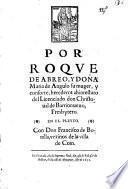 Por Roque de Abreo, y Doña Maria de Angulo su mujer, herederos ... del licenciado don Christoual de Barrionueuo ... en el pleyto con Don Francisco de Bonilla, vezinos de la Villa de Coin ...