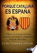 Porque Cataluña es España