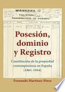 Posesión, Dominio y Registro
