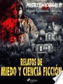 Postales macabras III: Relatos de miedo y ciencia ficción